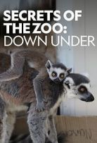 Watch Movie Secrets of the Zoo: Down Under - Season 1