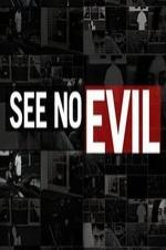 Watch Movie See No Evil - Season 3