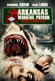 Watch Movie Sharkansas Womens Prison Massacre