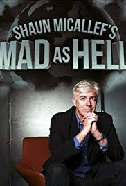 Watch Movie Shaun Micallef's Mad as Hell season 1