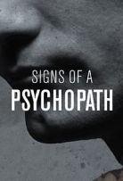 Watch Movie Signs Of A Psychopath - Season 1