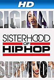 Watch Movie Sisterhood of Hip Hop - Season 1