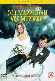 Watch Movie So I Married an Axe Murderer