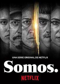 Watch Movie Somos. - Season 1