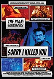 Watch Movie Sorry I Killed You