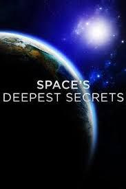 Watch Movie Space's Deepest Secrets - Season 3
