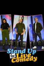 Watch Movie Stand Up for Live Comedy - Season 1