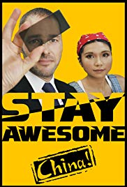 Watch Movie Stay Awesome, China!