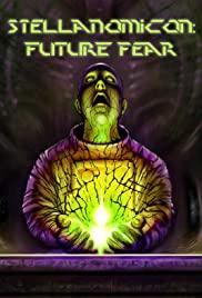 Watch Movie Stellanomicon: Future Fear