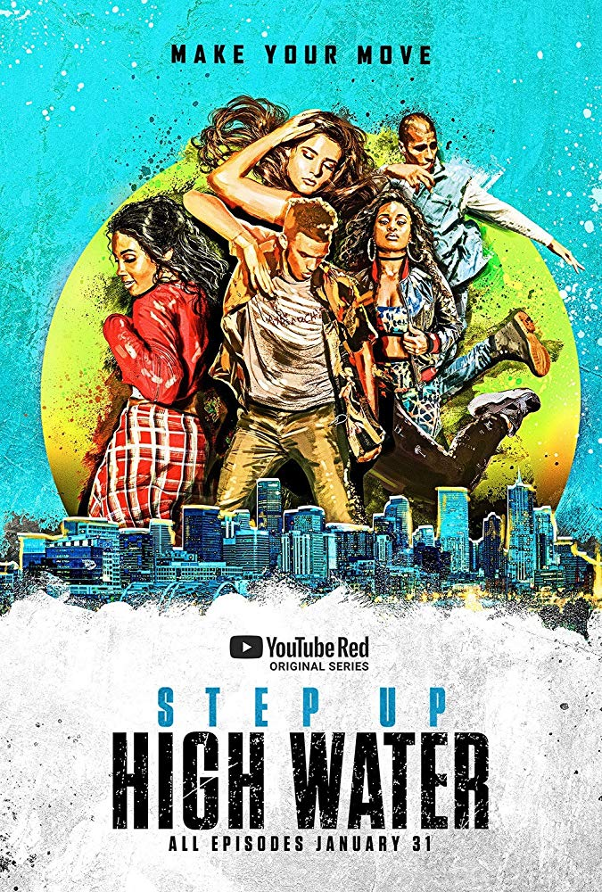 Watch Movie Step Up: High Water - Season 2