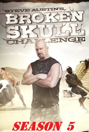 Watch Movie Steve Austin's Broken Skull Challenge - Season 05