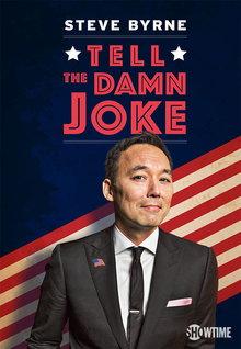 Watch Movie Steve Byrne: Tell The Damn Joke