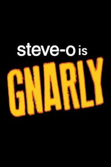 Watch Movie Steve-O: Gnarly