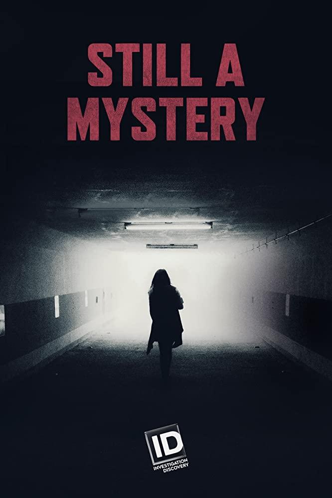 Watch Movie Still A Mystery - Season 2