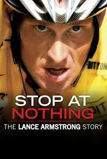 Watch Movie Stop At Nothing The Lance Armstrong Story