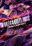 Watch Movie Street Outlaws: Mega Cash Days - Season 1