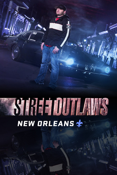 Watch Movie Street Outlaws: New Orleans - Season 2