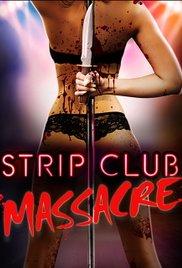 Watch Movie Strip Club Massacre