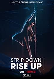 Watch Movie Strip Down, Rise Up