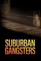 Watch Movie Suburban Gangsters - Season 1