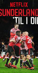 Watch Movie Sunderland 'Til I Die - Season 1
