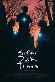 Watch Movie Super Dark Times