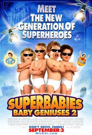Watch Movie Superbabies: Baby Geniuses 2
