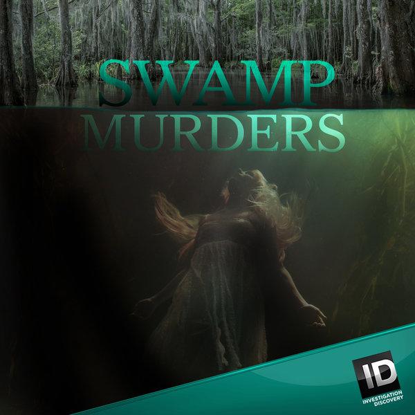 Watch Movie Swamp Murders - Season 2