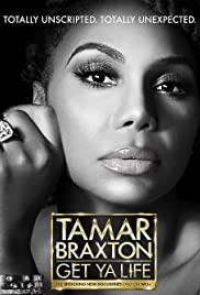 Watch Movie Tamar Braxton: Get Ya Life! - Season 1