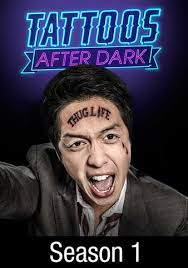 Watch Movie Tattoos After Dark - Season 1