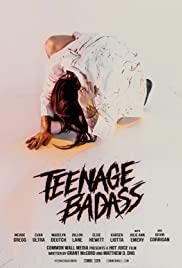 Watch Movie Teenage Badass