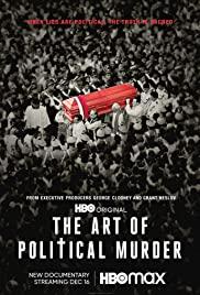 Watch Movie The Art of Political Murder