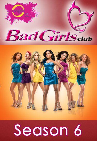 Watch Movie The Bad Girls Club - Season 6
