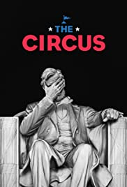 Watch Movie The Circus: Inside the Greatest Political Show on Earth - Season 3