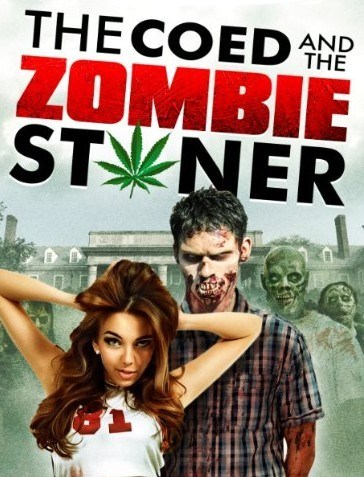 Watch Movie The Coed And The Zombie Stoner
