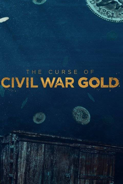 Watch Movie The Curse of Civil War Gold - Season 1