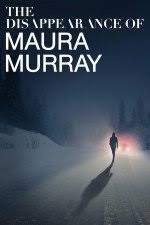 Watch Movie The Disappearance of Maura Murray - Season 1