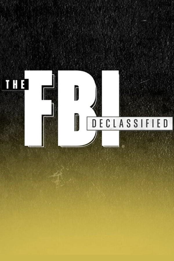 Watch Movie The FBI Declassified - Season 1