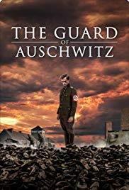 Watch Movie The Guard of Auschwitz