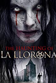 Watch Movie The Haunting of La Llorona