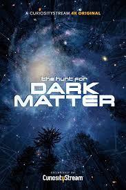 Watch Movie The Hunt for Dark Matter