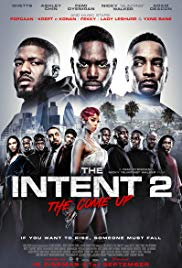 Watch Movie The Intent 2: The Come Up