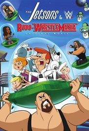 Watch Movie The Jetsons & WWE: Robo-WrestleMania!