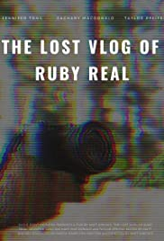 Watch Movie The Lost Vlog of Ruby Real