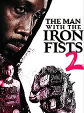 Watch Movie The Man With The Iron Fists 2