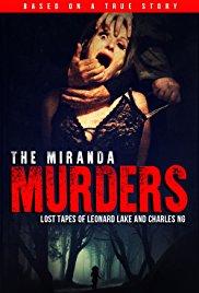 Watch Movie The Miranda Murders: Lost Tapes of Leonard Lake and Charles Ng
