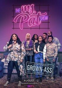 Watch Movie The Ms. Pat Show- Season 1