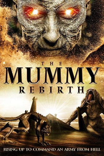 Watch Movie The Mummy Rebirth
