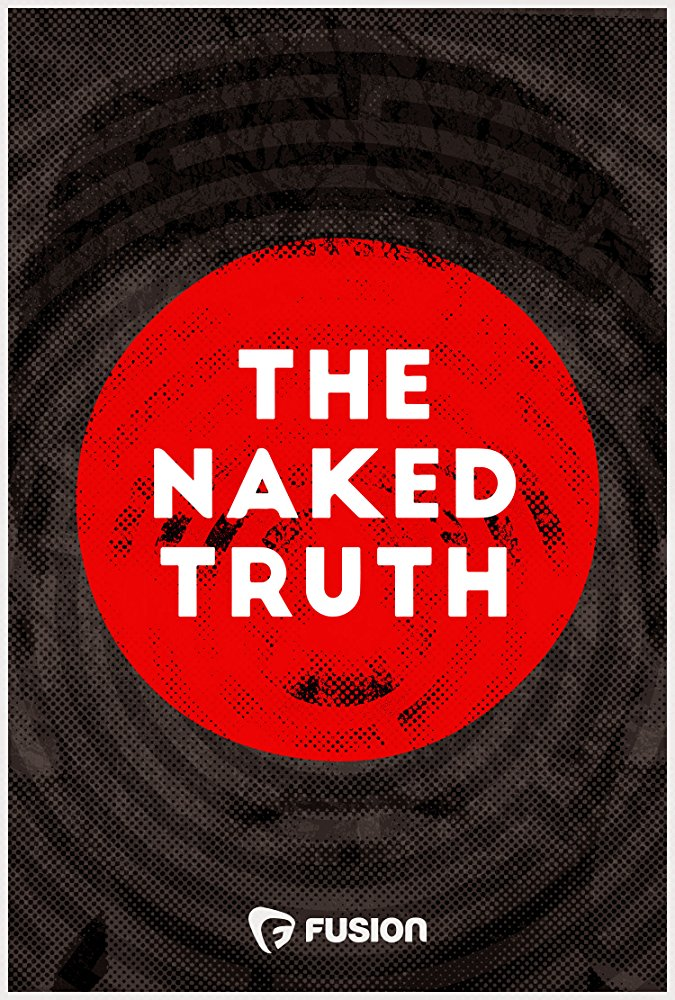 Watch Movie The Naked Truth (2016) - Season 1
