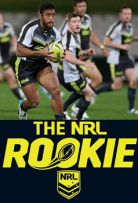 Watch Movie The NRL Rookie - Season 1